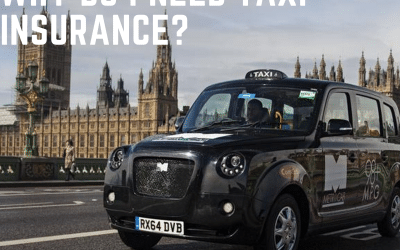 Why do I need Taxi Insurance?