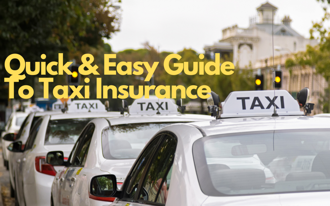 Quick Guide to Taxi Insurance