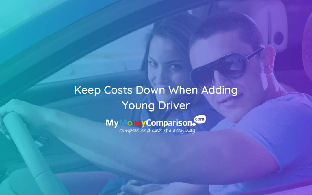 Keep Costs Down When Adding Young Drivers