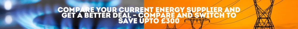Compare Your Current Energy Supplier & Get A Better Deal - Save upto £300