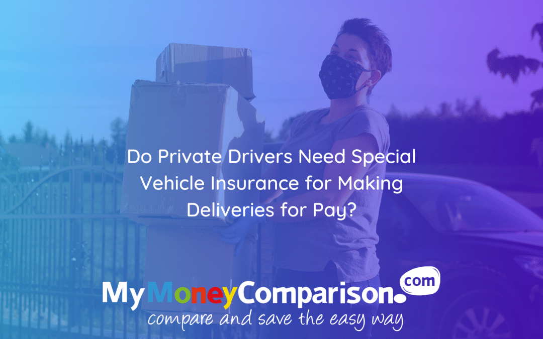 Do Private Drivers Need Special Vehicle Insurance for Making Deliveries for Pay?
