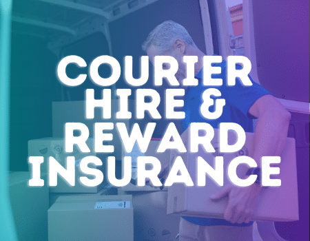 courier hire and reward insurance