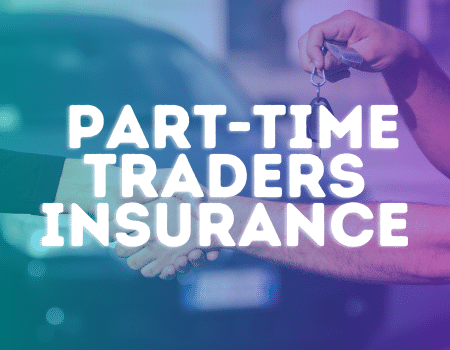 motor traders insurance part time traders